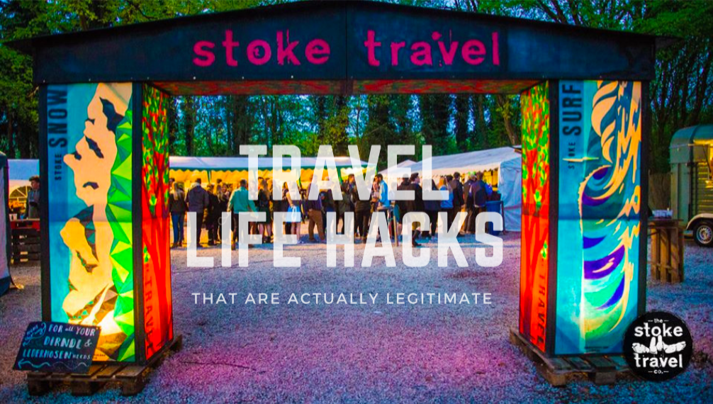 Travel Life Hacks That Are Actually Legitimate