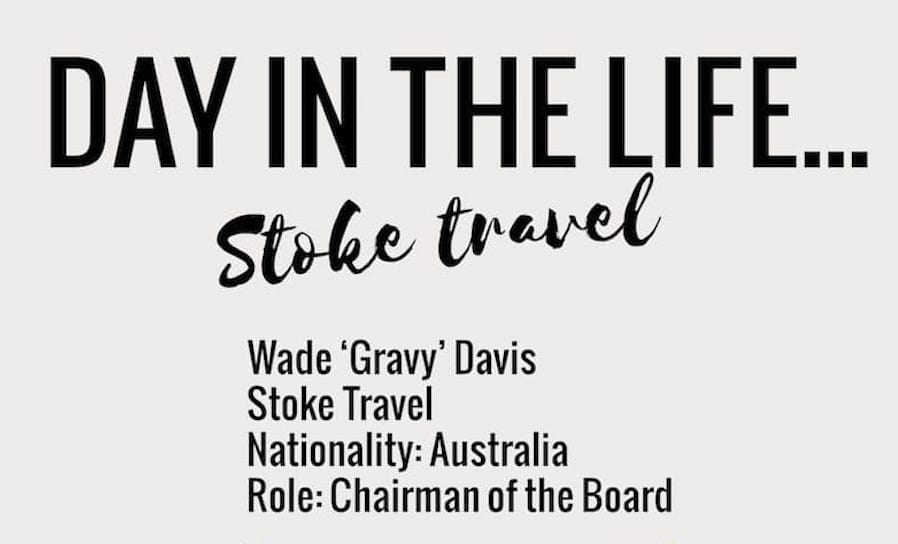 Day In The Life… Wade Gravy