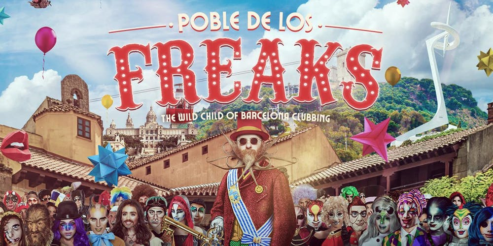Press Release: Barcelona gets bizarre weekly with Poble de los Freaks